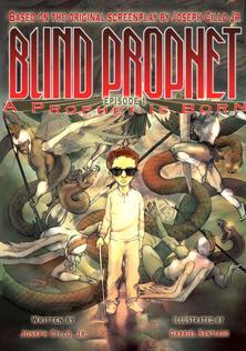 Blind Prophet Episode 1: A Prophet Is Born